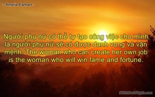 Người phụ nữ có thể tự tạo công việc cho mình là người phụ nữ sẽ có được danh