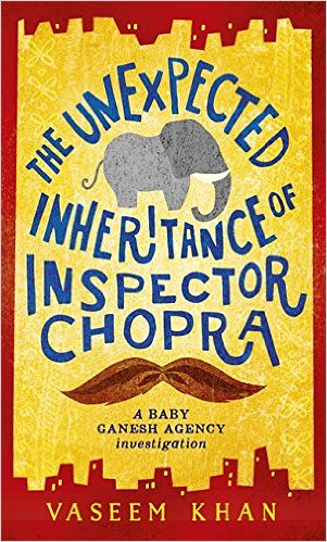 Vaseem Khan, The Unexpected Inheritance of Inspector Chopra