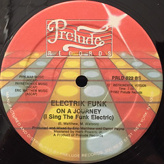 ELECTRIK FUNK:ON A JOURNEY(I SING THE FUNK ELECTRIC)(LABEL SIDE-B)