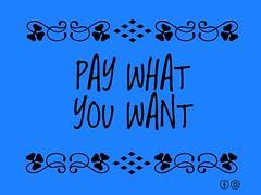 Buzzword Bingo: Pay What You Want (PWYW)