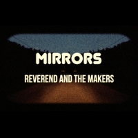 Reverend and the Makers Mirrors cover