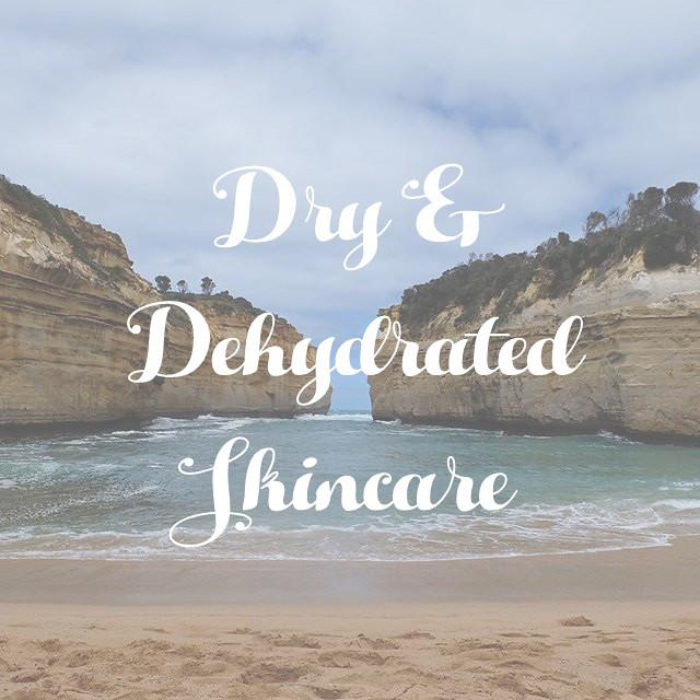 dry & dehydrated skincare
