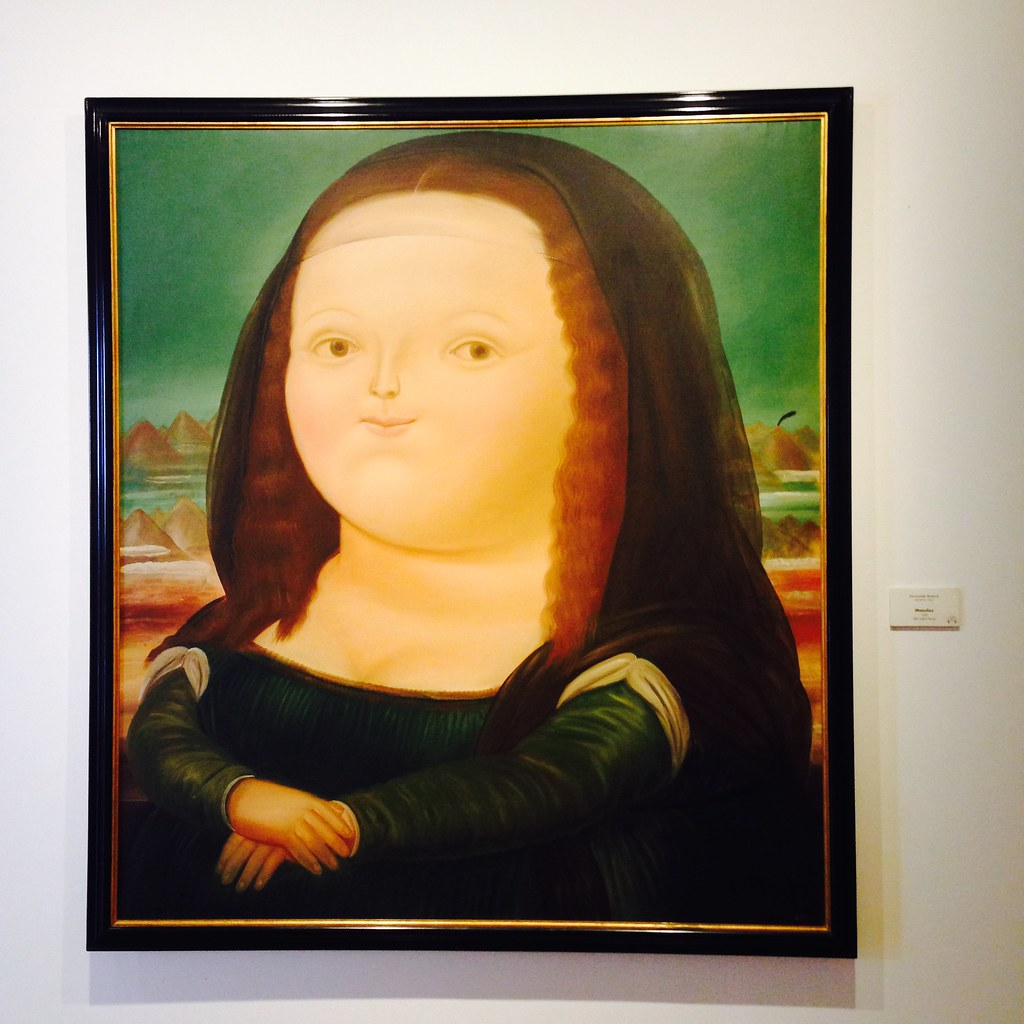 Botero - If Mona Lisa ate too many Big Macs