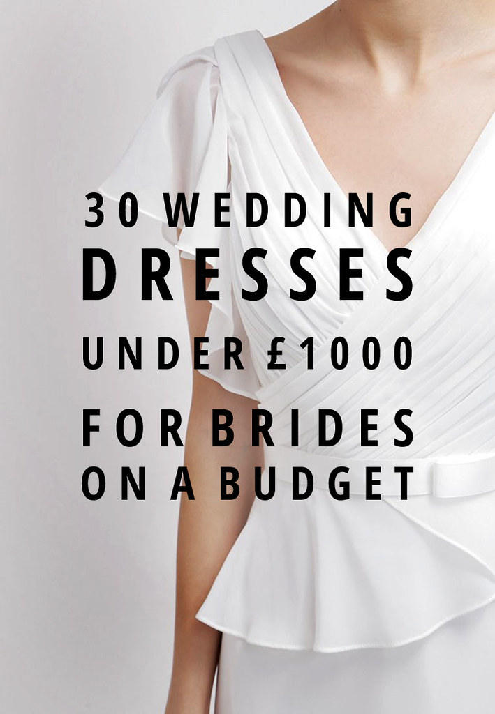 30 Wedding Dresses Under £1,000 for Brides on a Budget (Short and Long Dresses)