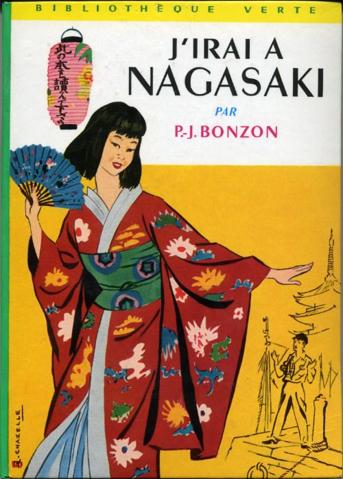 J'irai à Nagasaki, by Paul Jacques BONZON