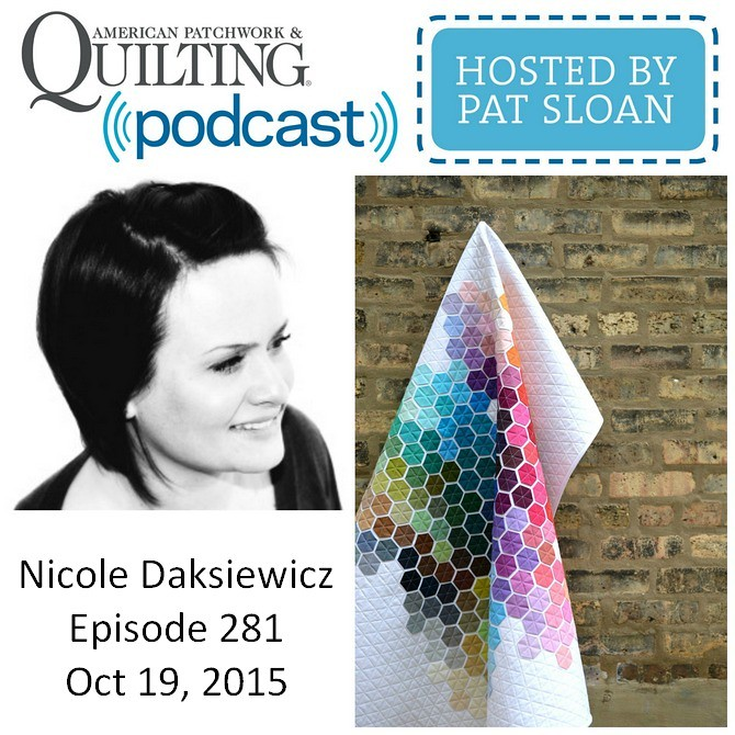 American Patchwork Quilting Pocast episode 281 Nicole Daksiewicz