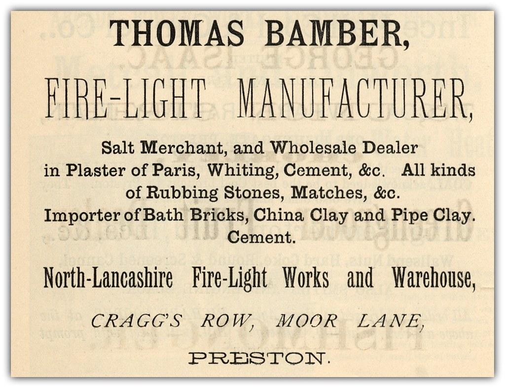 Thomas Bamber, Fire-Light Manufacturer, Craggs Row, Presto…   Flickr