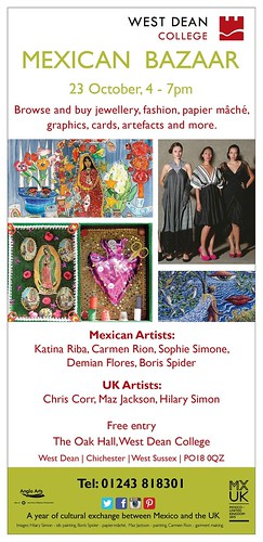 Cultural exchange between Mexico and the UK: 23 October, 4-7pm West Dean College Mexican Bazaar @DemianFlores @NeilPyatt @stevebridger