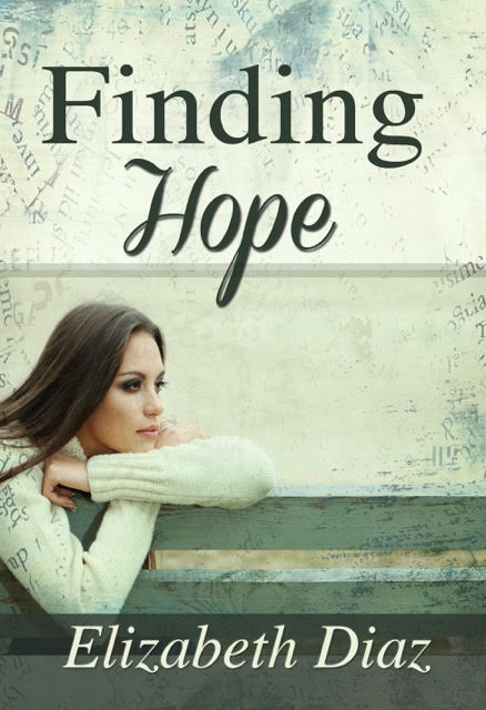 Finding Hope by Elizabeth Diaz