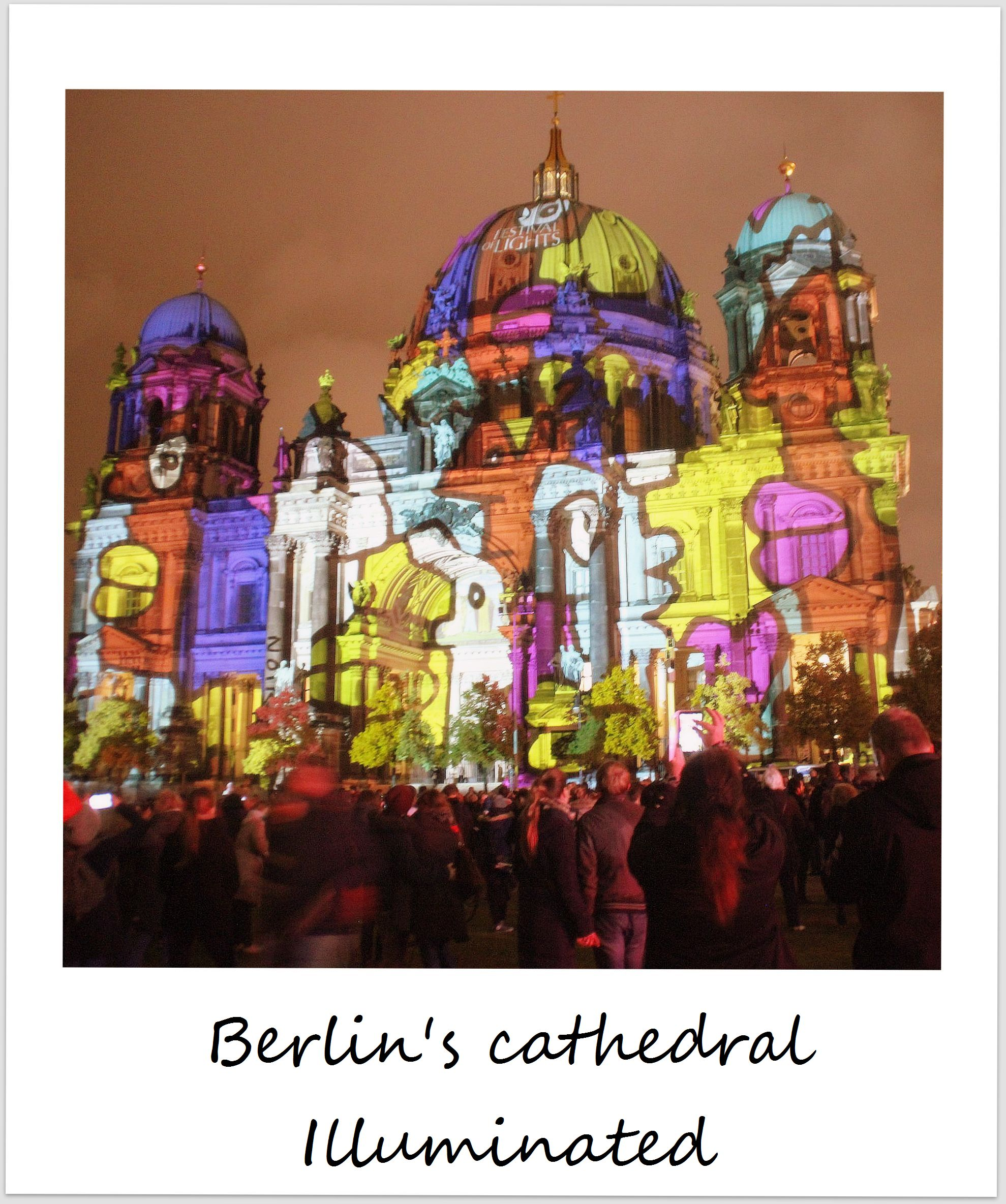 polaroid of the week germany berlin festival of lights