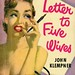 Dell Books 554 - John Klempner - Letter to Five Wives by swallace99