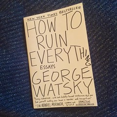 When I secretly decided I wouldn't be buying new books for a while I forgot about who I am. Totally unrelated: Look I got a new book! :books: #bookstagram #bookaddict #georgewatsky #howtoruineverything