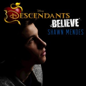 "Shawn Mendes – Believe (From ""Descendants"")"