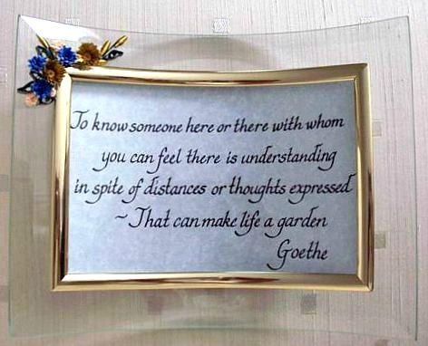 Glass Frame with Quilling and Hand Lettered Goethe Quote