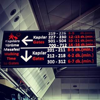 I'll probably get Gate 700-712... #vitalinformation, #howmuchcanonewalk, #dreading, #mypoorlegs, #IloveIstanbul