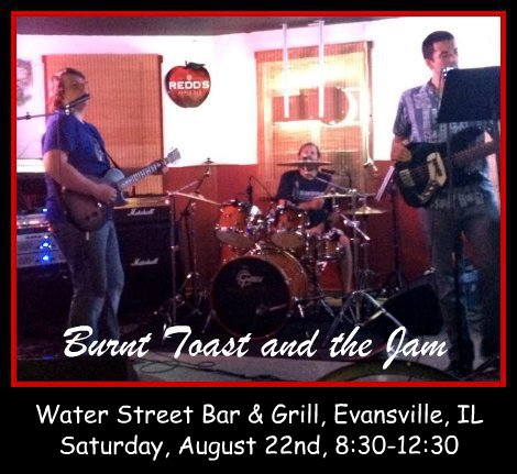 Burnt Toast and the Jam 8-22-15