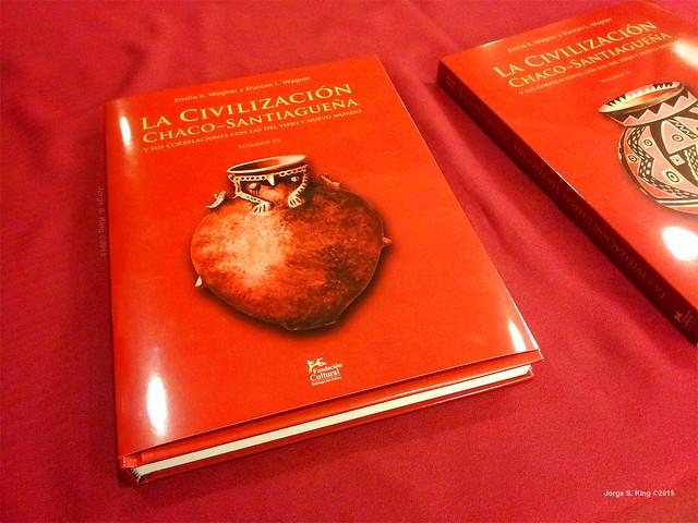 La civilización Chaco-Santiagueña y sus correlaciones con las del viejo y nuevo mundo