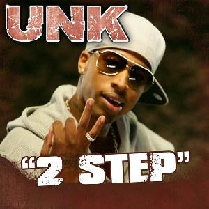 Unk – 2 Step