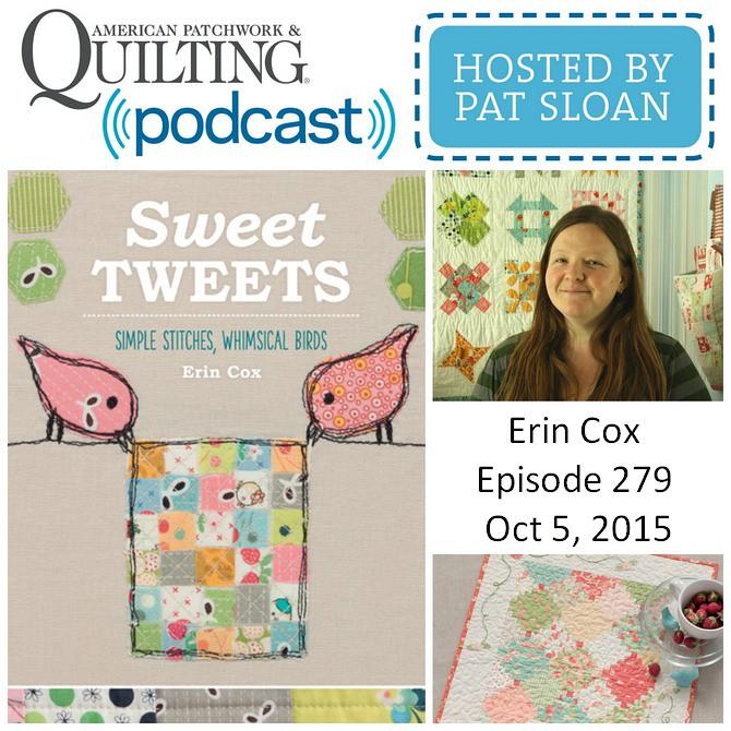 American Patchwork Quilting Pocast episode 279 Erin Cox