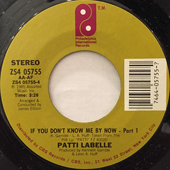 PATTI LABELLE:IF YOU DON'T KNOW ME BY NOW(LABEL SIDE-A)