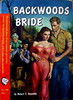 Backwoods Bride - Cameo Book # 346 - Robert E. Reynolds - 2nd Edition March 1953 . by MICKSIDGE