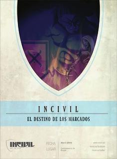 VII Incivil - El Destino de los Marcados