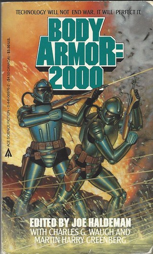 Body Armor=2000 - Joe Haldeman editor - cover artist - Walter Valvez