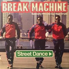 BREAK MACHINE:STREET DANCE(JACKET A)