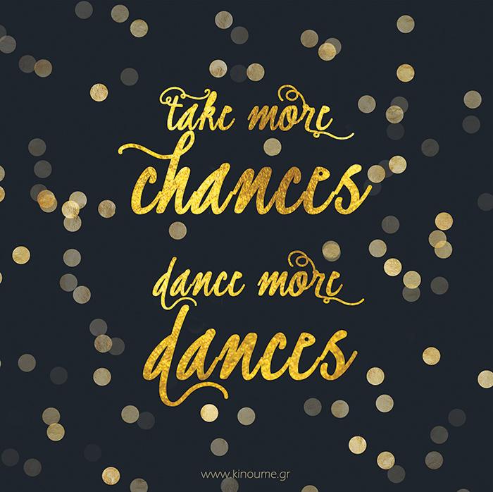 take more chances