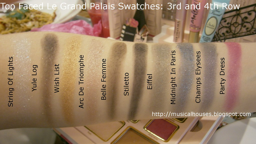 Too Faced Le Grand Palais Swatches Eyeshadows Row 3 4