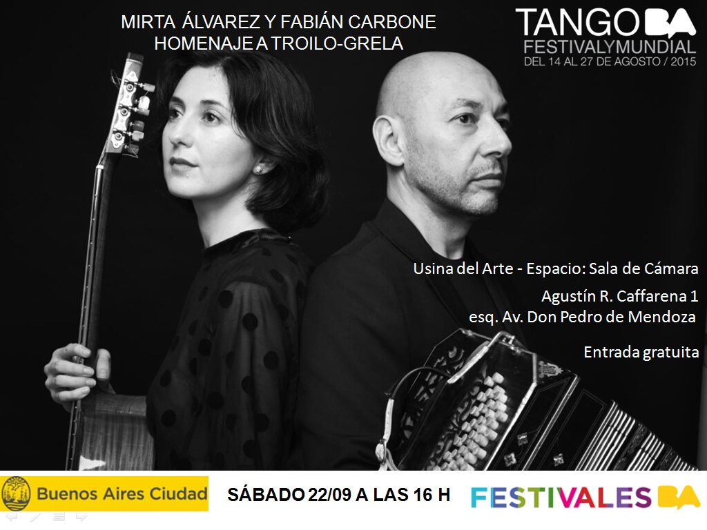 http://festivales.buenosaires.gob.ar/2015/tangofestivalymundial/es/programacion/evento/90/mirta-alvarez-y-fabian-carbone---homenaje-a-troilo-grela