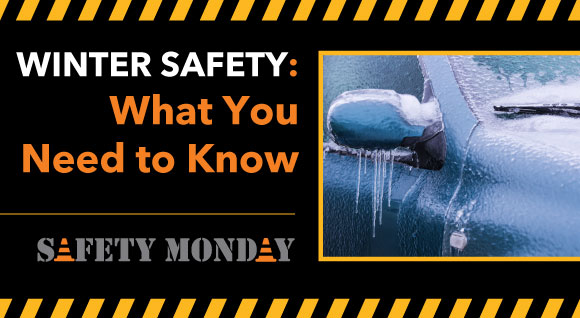 Winter Safety: What You Need to Know
