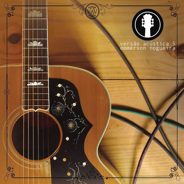 Emmerson Nogueira Versão Acústica 5