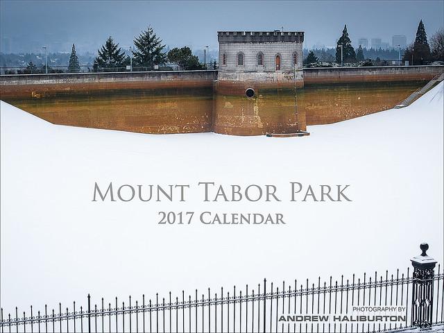 Mount Tabor Park 2017 Calendar