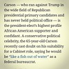 #Ben #Carson seems #unsure of his #abilities to #perform as a #cabinet #member of the #Trump #Administration. (#Washington #Post)