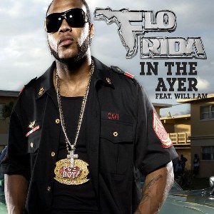 Flo Rida – In the Ayer (feat. will.i.am)