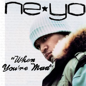 Ne-Yo – When You're Mad