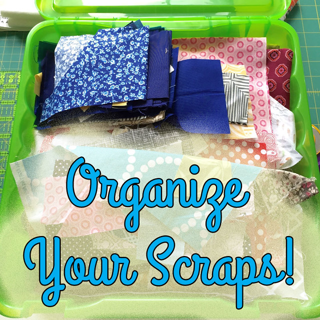 Organize Your Scraps