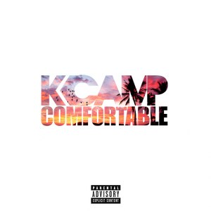 K CAMP – Comfortable