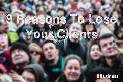 9 Reasons To Lose Your Clients