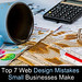 Top 7 Web Design Mistakes Small Businesses Make