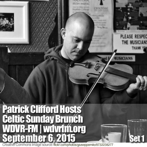Patrick Clifford Hosts Celtic Sunday Brunch on WDVR-FM,  September 6, 2015