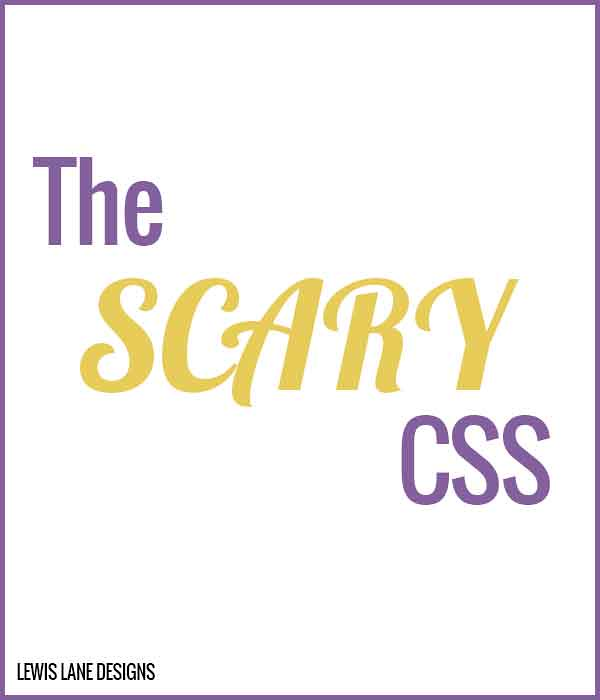 The Scary CSS by Lewis Lane