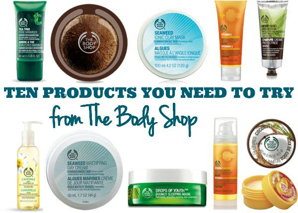 Ten Must-Try Products From The Body Shop