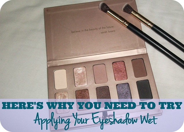 Here's Why You Need To Try Applying Your Eyeshadow Wet