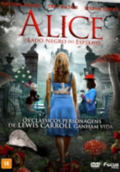 Assistir Alice O Lado Negro do Espelho Dublado