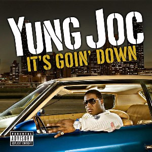 Yung Joc – It's Goin' Down (feat. Nitti)