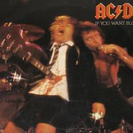 AC/DC IF YOU WANT BLOOD YOU GOT IT
