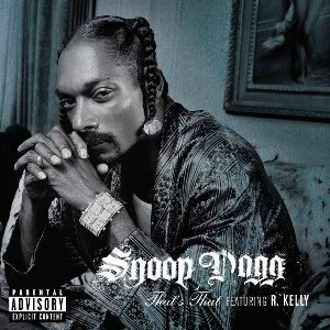 Snoop Dogg – That's That Shit (feat. R. Kelly)