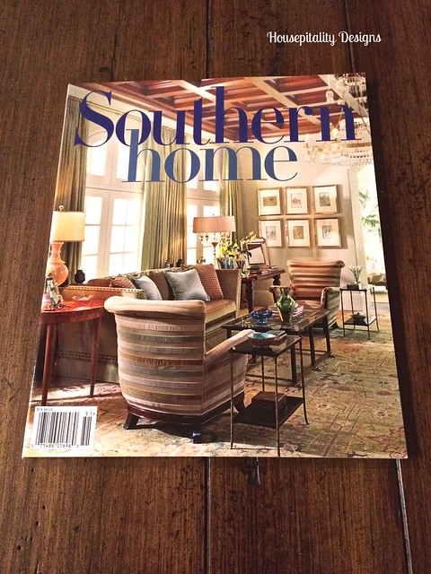 Housepitality Designs: Southern Home, A New Magazine And A Giveaway
